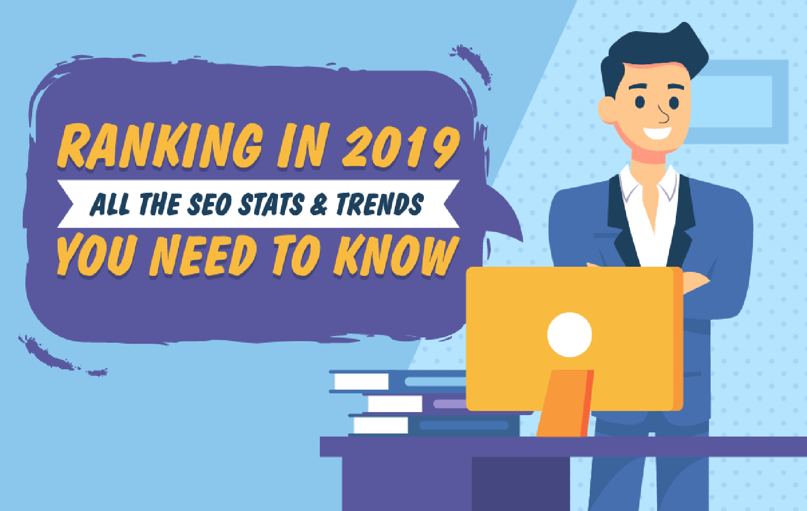 60+ SEO Statistics to Help You Rank #1 in 2019 - How Long Does It Take to Rank Well on Google?